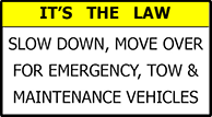 Slow Down, Move Over - It's the Law
